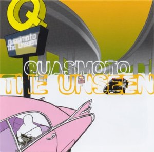 Quasimoto+-+[499.2025.023]+-+[2000]+-+The+Unseen+(front)